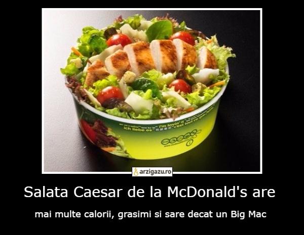 Salata de la mcdonalds ingrasa