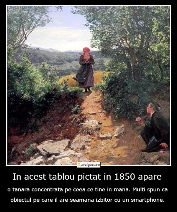 In acest tablou pictat in 1850 apare o tanara concentrata pe ceea ce tine in mana. Multi spun ca obiectul pe care il are seamana izbitor cu un smartphone.