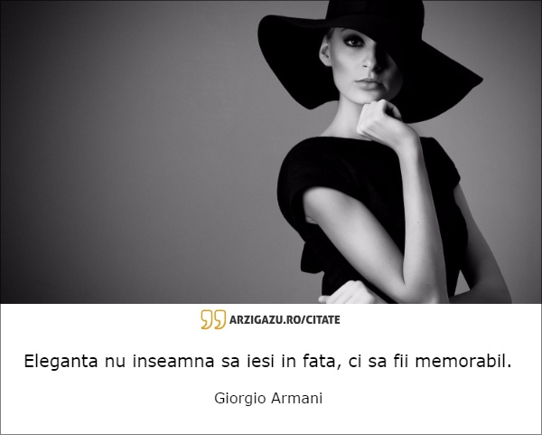 citate despre eleganta Eleganta nu inseamna sa   Arzi Gazu'   Informatii necesar de  citate despre eleganta