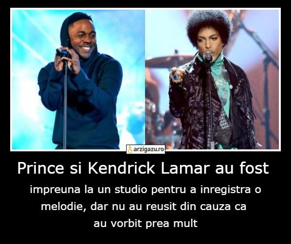 Prince si Kendrick Lamar au fost  impreuna la un studio pentru a inregistra o melodie, dar nu au reusit din cauza ca  au vorbit prea mult