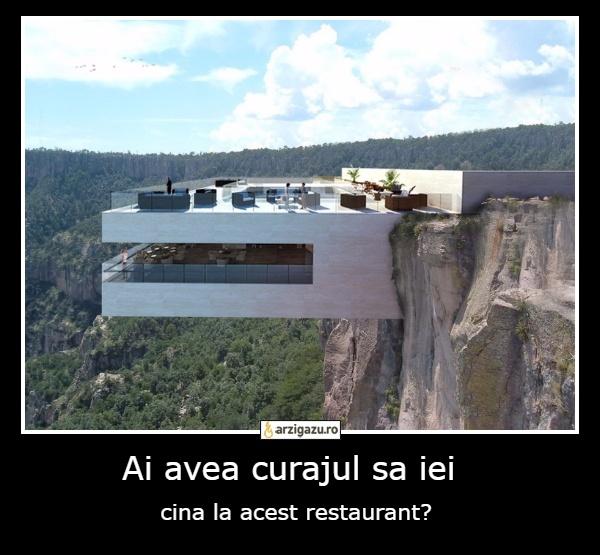 Ai avea curajul sa iei  cina la acest restaurant?