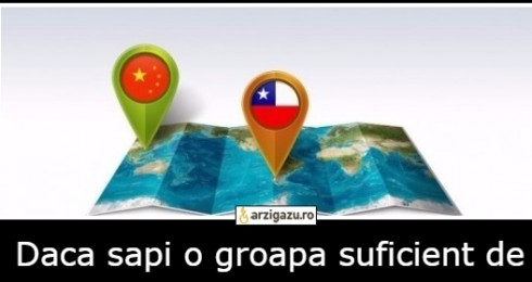 Daca sapi o groapa suficient de adanca in China vei ajunge in Argentina sau Chile