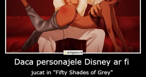 "Daca personajele Disney ar fi jucat in ""Fifty Shades of Grey"""